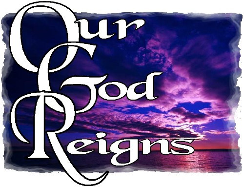 my god reigns
